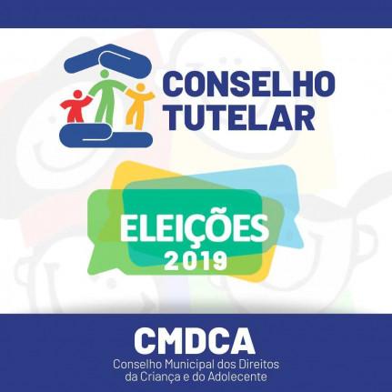 Edital nº 001/2019 de 16/05/2019 - Edital - Processo de Escolha dos Conselheiros Tutelares 2020-2024